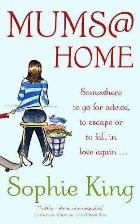 Mums @ Home - Sophie King