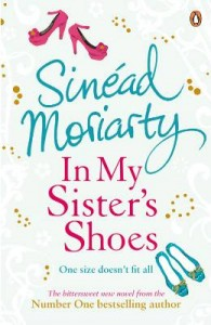 In My Sister's Shoes by Sinead Moriarty